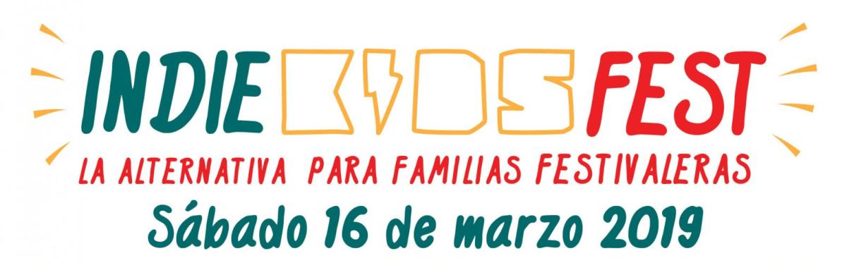 """Indie Kids Fest - """"La alternativa para familias festivaleras"""" #Almeria"""